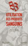 couverture du livre : Utilisation des produits sanguins